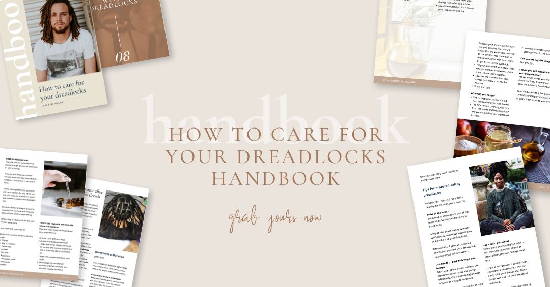 How to care for your dreads handbook